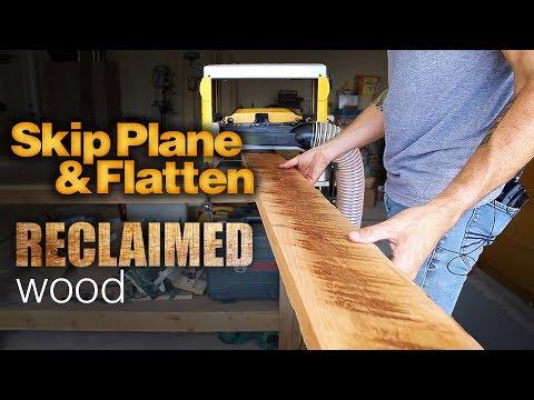 Skip Planing Tutorial | Skip Plane & Flatten Reclaimed Wood | How To