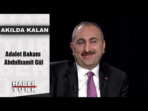 Akılda Kalan - 15 Ocak 2019 (Adalet Bakanı Abdulhamit Gül)