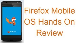 Firefox Mobile OS Demo, User Interface, Firefox Phones Hands On Review HD