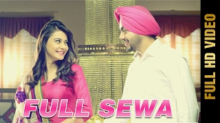 FULL SEWA (Full Video) || ASHUDEEP JAITO || Latest Punjabi Songs 2017