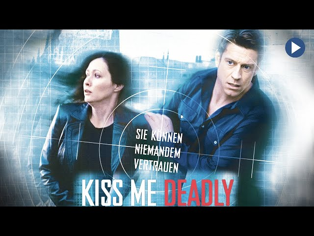 KISS ME DEADLY: TRAUE NIEMANDEN 🎬 Action-Thriller mit Starbesetzung in voller Länge 🎬 deutsch 2021