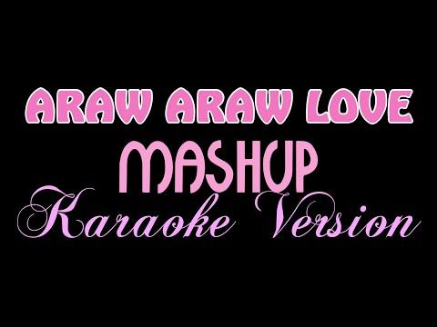 ARAW ARAW LOVE - Mashup (KARAOKE VERSION) Pipah Pancho x Neil Enriquez