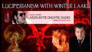 Luciferianism & the Return of the Fallen Angels: Aeon Byte Gnostic Radio