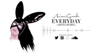 Gambar cover Ariana Grande - Everyday (ARVFZ Remix)