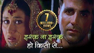 Ishq Na Ishq Ho Kisi with HINDI LYRICS - इश्क़ ना इश्क़ हो किसी से - Akshay Kumar - Kareena - Bobby