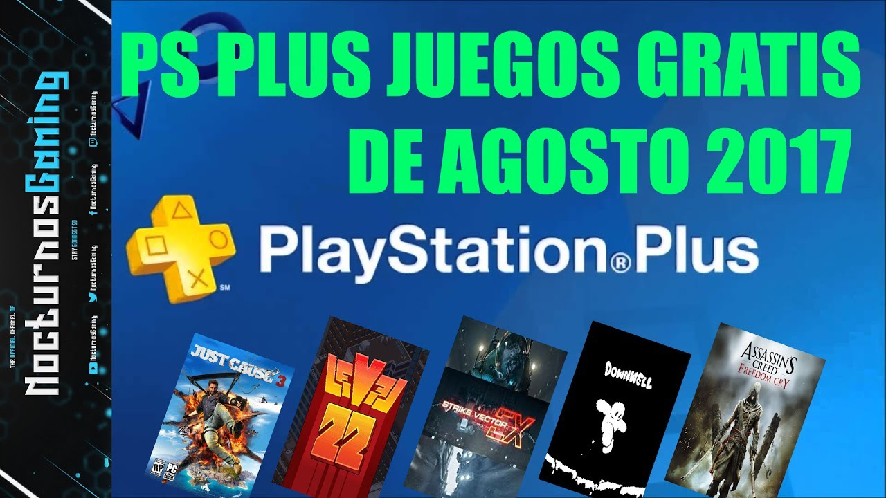Ps Plus Juegos Gratis Agosto 2017 Youtube