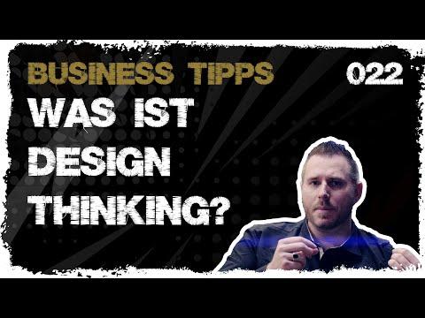 business tipps #022: Was ist Design Thinking?