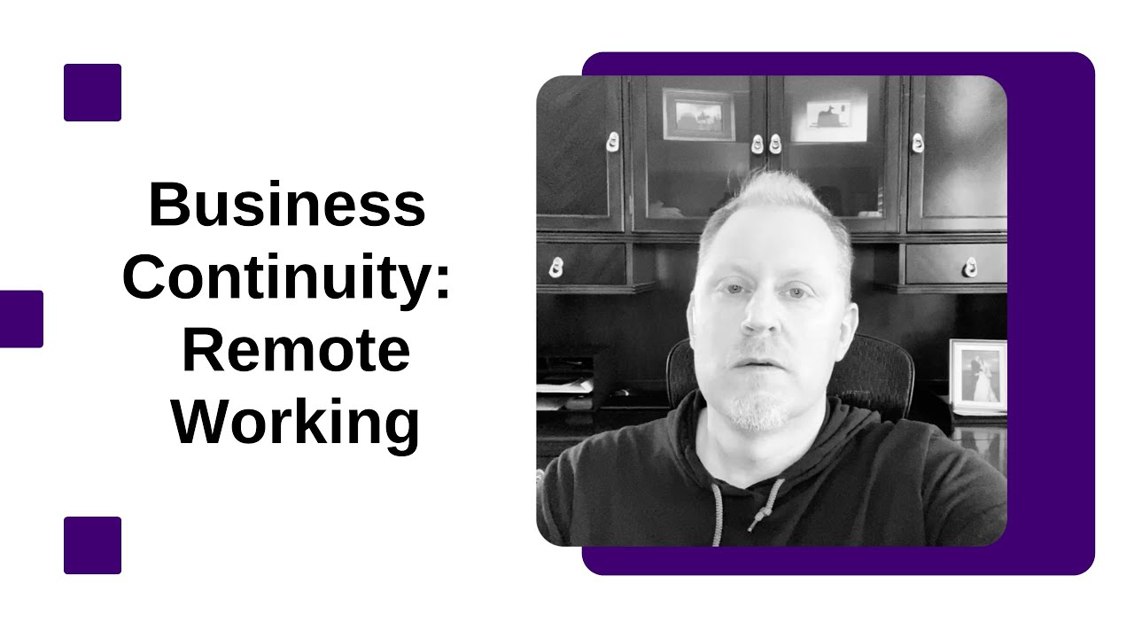Business Continuity: Remote Working