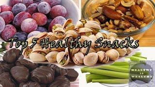 Top 5 Healthy Snacks | Snacks to Maintain Health