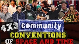 Community - 4x3 Conventions of Space and Time - Group Reaction
