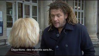 Dans les yeux d'Olivier - Disparitions : des mystères sans fin...