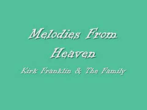 Kirk Franklin  Melodies From Heaven