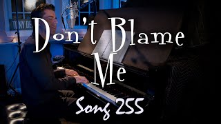 Don't Blame Me - Tony DeSare Song Diary 255