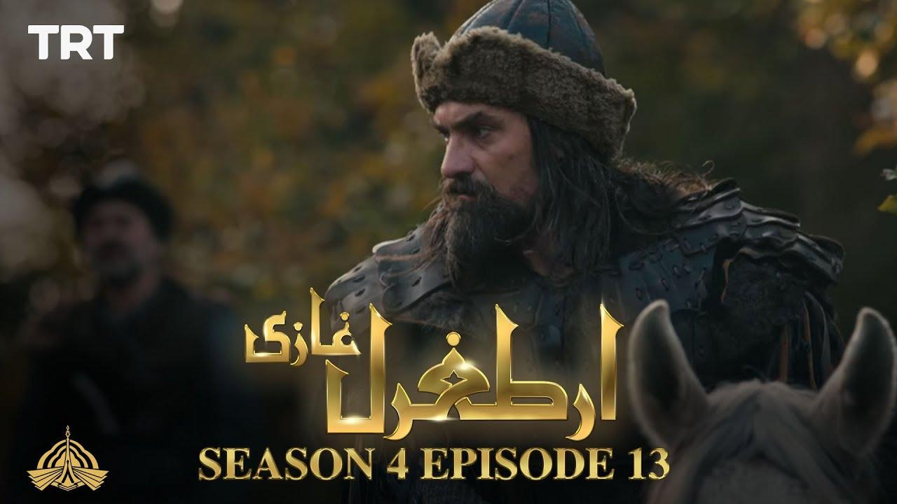 Dirilis: Ertugrul Urdu – Season 04 Episode 13