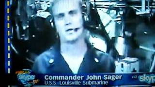 CDR Sager and USS Louisville on Oprah 5/21/2009 using SKYPE