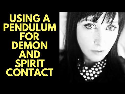 Why it is important to use a pendulum for demon and spirit communication