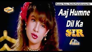 Aaj Humne Dil Ka ((Sonic Jhankar)) Sir(1993))_with   Dolby Digital   GEET MAHAL