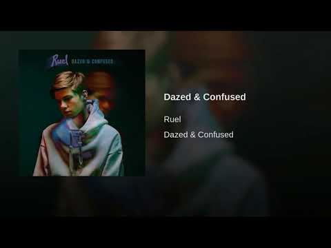 Dazed and Confused by Ruel 1 hour loop