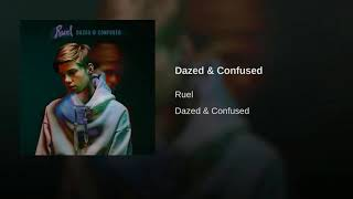 Baixar Dazed and Confused by Ruel [1 hour loop]