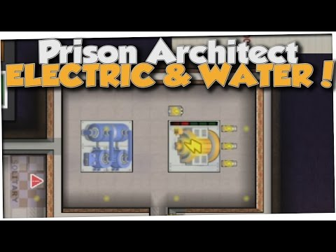Prison Architect - ELECTRICITY & WATER! (Gameplay Part 2)