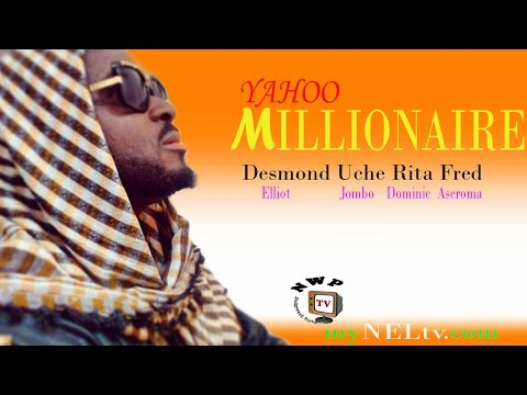 Yahoo millionaire  -   Nigerian Nollywood movie