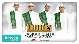 Wildaniey - Laskar Cinta (Official Lyric Video)