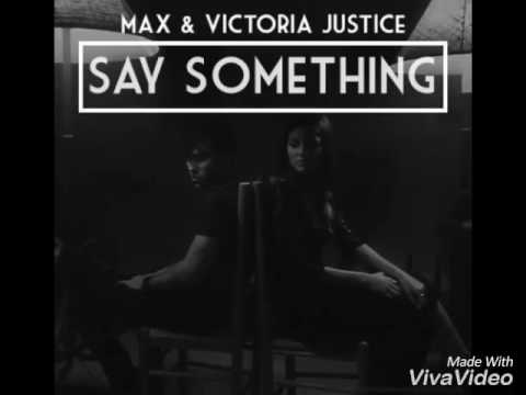 Victoria Justice Ft. Max Schneider-Say Something (Audio)