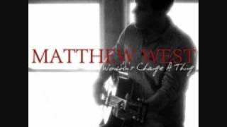 "Matthew West - ""Wouldn"