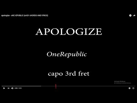 apologize - oNE rEPUBLIC (eASY cHORDS AND lYRICS) 3rd fret
