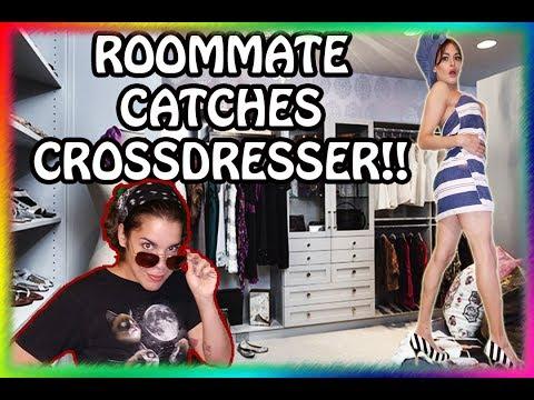 Roommate CATCHES CROSSDRESSER!