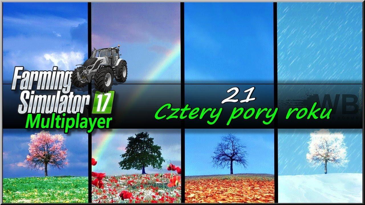 """Farming Simulator 17 – #21 """"Cztery pory roku"""""""