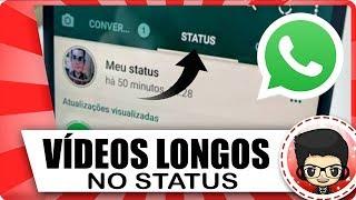 Como postar VÍDEOS LONGOS no Status do WHATSAPP (2018)