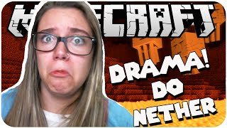 O DRAMA DO NETHER! - No Limite #11