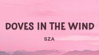 SZA - Doves In The Wind (TikTok Song) (Lyrics) feat. Kendrick Lamar