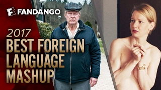 Best Foreign Language Mashup (2017) - Oscar-Nominated Movies