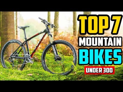 Best Mountain Bikes under 300 Top 7 Mountain Bikes In 2020
