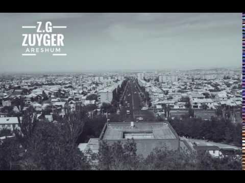 Z.G. Zuyger - Areshum / Զ.Գ. Զույգեր - Արեշում