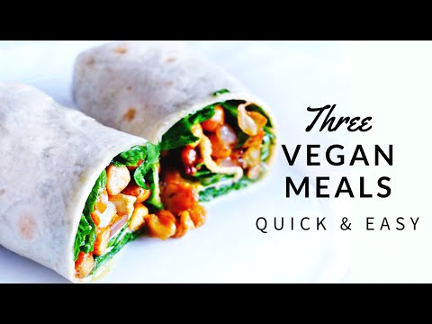3 QUICK & EASY VEGAN MEAL RECIPES
