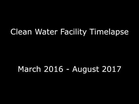 Clean Water Facility Time Lapse