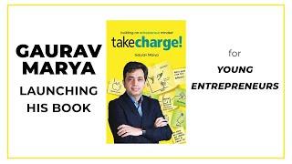 Gaurav arya launching his book Take charge for young entrepreneurs