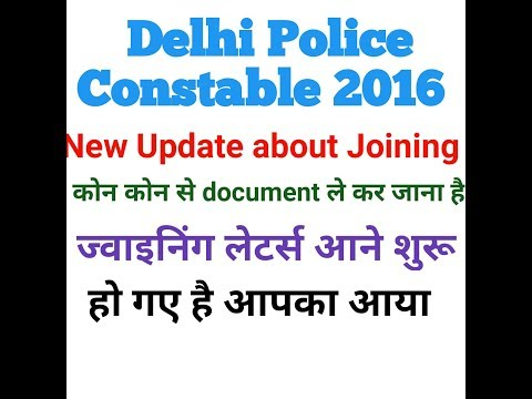 New update about joining letters in delhi police constable 2016