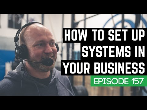 How To Set Up Systems In Your Business W/ Angelo Sisco & CrossFit Poway - 157