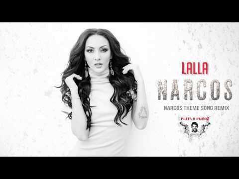 LALLA - Narcos (Remix)
