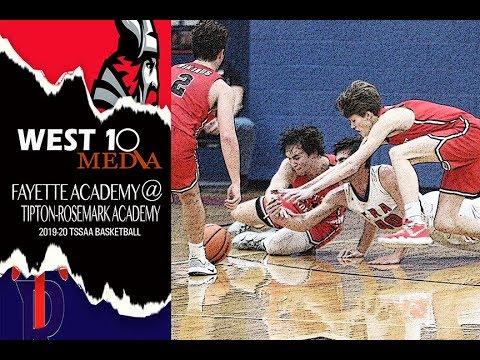 2019 20 TSSAA Basketball Fayette Academy @ Tipton Rosemark Academy