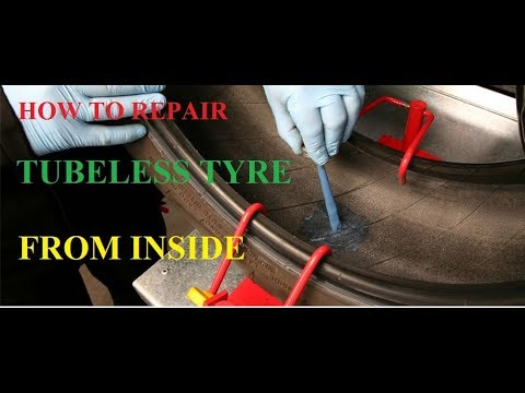 How to repair tubeless tyre puncture from inside