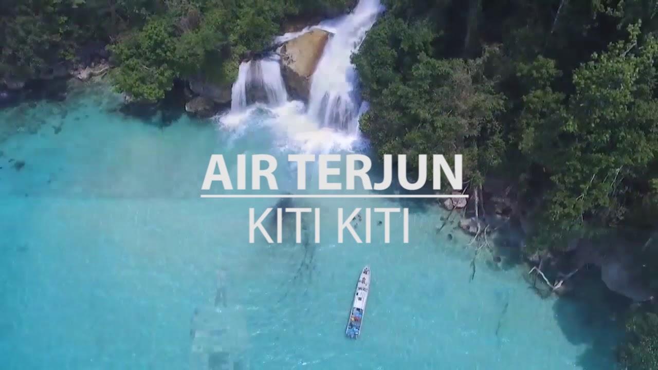 Air Terjun Kiti Kiti Youtube