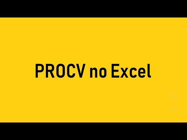 Como usar o PROCV no Excel (VLOOKUP)