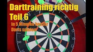 Darttraining richtig Teil 6    in 5 Minuten besser Darts spielen