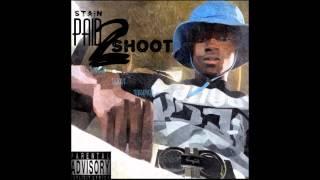 HOTBLOCKSTAIN - PAID 2 SHOOT THE MIXTAPE