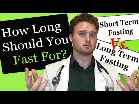 How long should I fast? (Short term fasting) vs (Long term fast) benefits